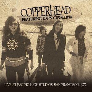 Live At Pacific High Studios 1972, John Copperhead feat. Cipollina