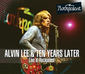 Live At Rockpalast 1978 (Vinyl), Alvin & Ten Years Later Lee