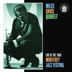 Live At The 1963 Monterey Jazz Festival, Miles Davis
