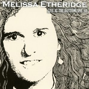 Live At The Bottom Line 89, Melissa Etheridge