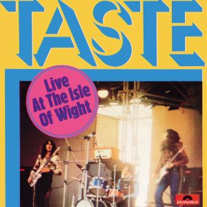 Live At The Isle Of Wight, Taste