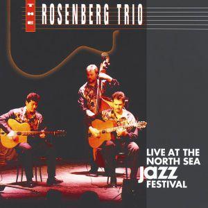 Live At The North Sea Jazz Festival, The Rosenberg Trio, Rosenberg Trio