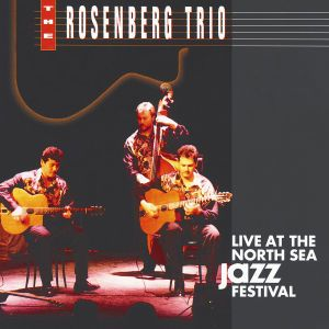 Live At The North Sea Jazz Festival '92, The Rosenberg Trio