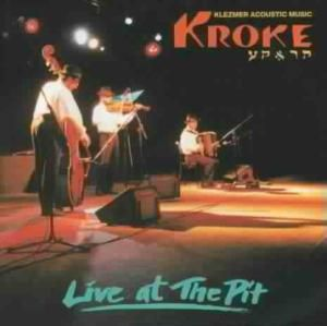 Live At The Pit, Kroke