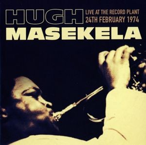 Live At The Record Plant 1974, Hugh Masekela