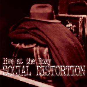 Live At The Roxy, Social Distortion