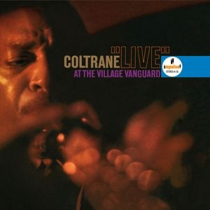 Live At The Village Vanguard, John Coltrane