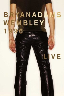 Live At Wembley (DVD), Bryan Adams