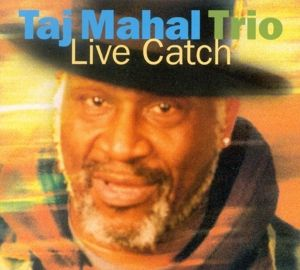 Live Catch, Taj Trio Mahal