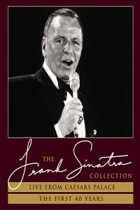 Live From Caesars Palace + The First 40 Years, Frank Sinatra