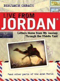 Live from Jordan, Benjamin Orbach