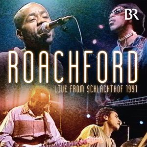 Live From Schlachthof 1991, Roachford