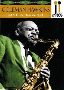 Live In '62 & '64, Coleman Hawkins