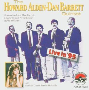 Live In '95, Howard & Barrett,Dan Quintet Alden