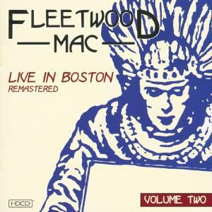 Live In Boston-Live Vol.2 (Digi), Fleetwood Mac