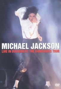 Live In Bucharest - The Dangerous Tour, Michael Jackson