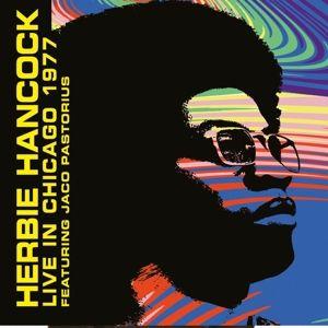 Live In Chicago 1977 (180 Gr.Vinyl), Herbie Feat. Jaco Pastorius Hancock