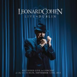 Live In Dublin, Leonard Cohen