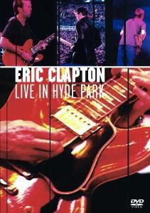 Live In Hyde Park, Eric Clapton