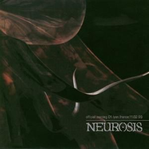 Live in Lyons, Neurosis