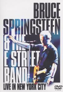 Live In New York City, Bruce Springsteen & The E Street Band