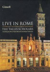 Live in Rome, The Tallis Scholars, Peter Phillips