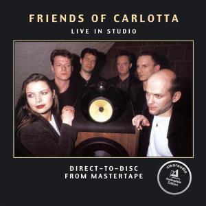 Live In Studio, Friends Of Carlotta