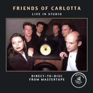 Live In Studio, Friends Of Carlotta