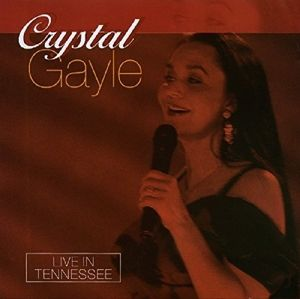 Live In Tennessee, Crystal Gayle