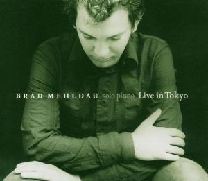 Live In Tokyo, Brad Mehldau