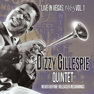 Live In Vegas,1963 Vol.1, Dizzy Quartet Gillespie