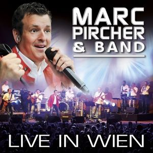 LIVE in Wien, Marc & Band Pircher