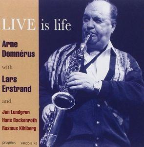 Live Is Life, Arne Domnerus, Lars Erstrand