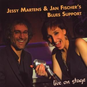 Live On Stage, Jessy Martens & Jan Fischer's Blues Sup.
