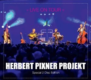 Live On Tour (Special 2CD Disc Edition), Herbert Projekt Pixner
