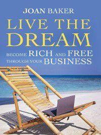 Live the Dream, Joan Baker