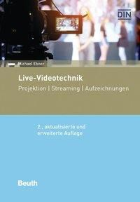 Live-Videotechnik - Michael Ebner pdf epub