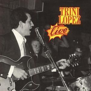 Live (Vinyl), Trini Lopez