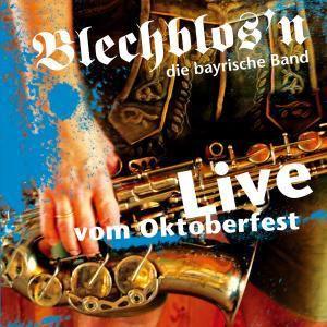Live vom Oktoberfest, Blechblos'n die bayrische Band