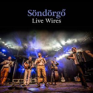 Live Wires, Söndörgö