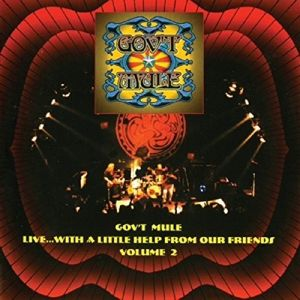 Live With A Little Help From Our Friends Vol. 2, Gov't Mule