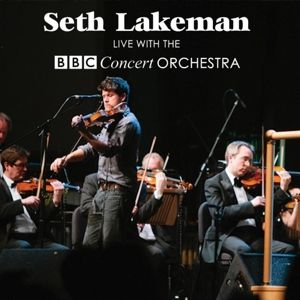 Live With The Bbc Concert Orchestra, Seth Lakeman