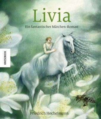 Livia, Friedrich Hechelmann