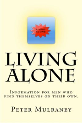 Living Alone: Living Alone, Peter Mulraney