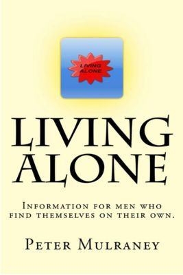Living Alone: Living Alone, Peter Mulraney