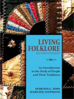 Living Folklore, Martha Sims, Martine Stephens