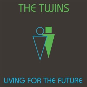 Living For The Future, The Twins
