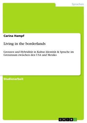 Living in the borderlands, Carina Hampf