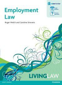 Living Law: Employment Law, Roger Welch, Caroline Strevens