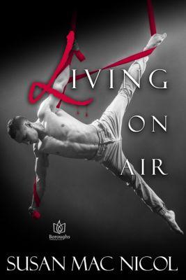 Living On Air, Susan Mac Nicol